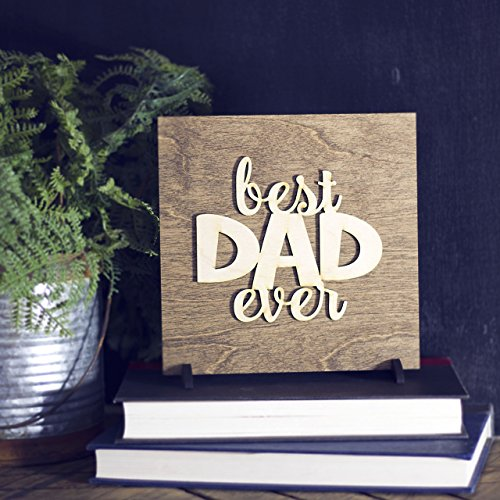 Best Dad Ever Sign From Kids Son Or Daughter Gift For Fathers Day