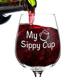 My Sippy Cup Funny Novelty Wine Glass – 12.75 oz. – Humorous Valentine's Day g ...