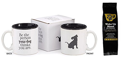 Black Puppy Be the Person Your Dog Thinks You are 2-Sided Mug and Lazy Dog Wake Up Blend Coffee  ...