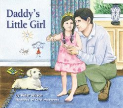 Daddy's Little Girl: A Father / Daughter Gift Book for any Occasion including Fathers Day, ...