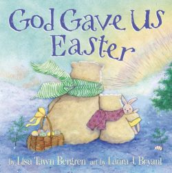 God Gave Us Easter (God Gave Us…)