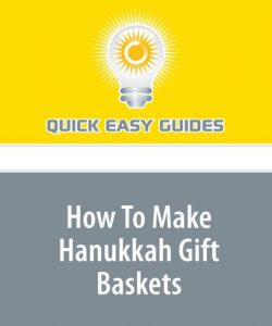 How To Make Hanukkah Gift Baskets