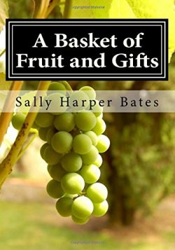 A Basket of Fruit and Gifts