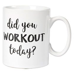 Ceramic Coffee Mug – Novelty Stoneware White Tea Cup – Did You Workout Today – ...