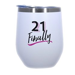 21st Birthday Wine Tumbler -21 Finally – 12 oz Stainless Steel Stemless Wine Glass with Lid