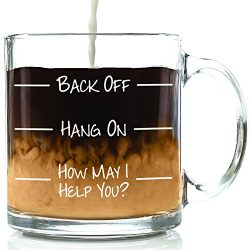 Back Off Funny Glass Coffee Mug – Best Birthday Gift For Friends, Men & Women –  ...