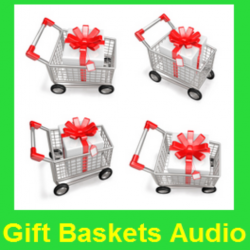 Gift Basket Audio