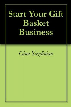 Start Your Gift Basket Business