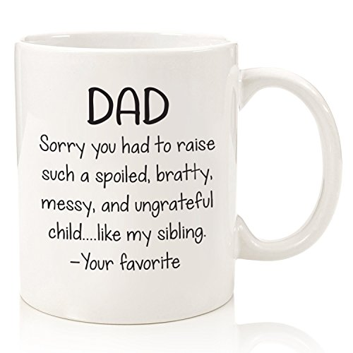 Dad Christmas Gifts From Daughter: Spoiled Sibling Funny Dad Mug