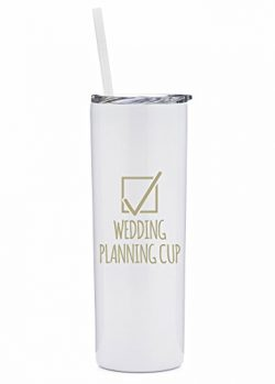 Wedding Planning Cup – 20 oz Stainless Steel Insulated Tumbler with Lid and Straw –