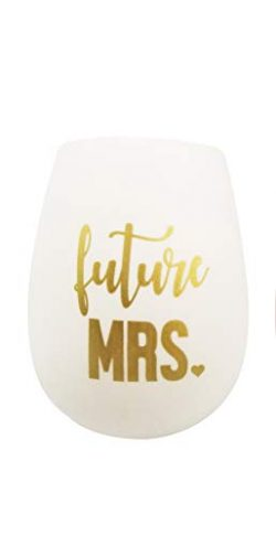 Future Mrs Silicone Wine Glass – White Cup Gold Lettering – Engagement Gift for the  ...
