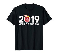 Year of the Pig 2019 T-Shirt Chinese New Year Pig Lover Gift
