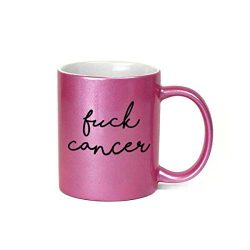 Fuck Cancer Inappropriate 11 oz Metallic Pink Novelty Coffee Mug
