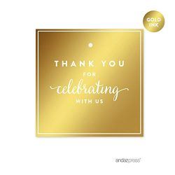 Andaz Press Square Favor Gift Tags, Metallic Gold Ink, Thank You for Celebrating With Us, 24-Pac ...