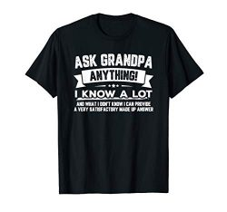 Ask Grandpa Anything Funny Father's Day T-Shirt Gift 60th