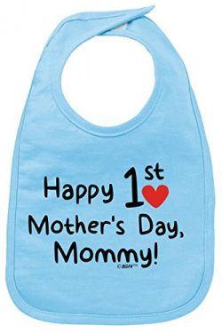 Mothers Day Gift from Baby Mothers Day Gift Happy 1st Mothers Day Baby Bib Light Blue