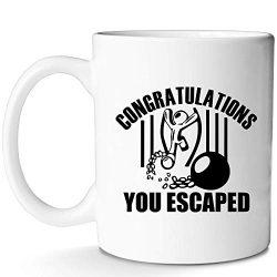 You Escaped Mug Congratulations for Divorce Graduation New Job Retirement New Parent and Menopau ...