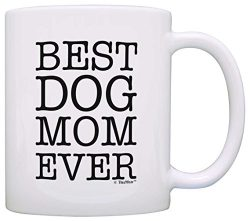 Dog Lover Gifts Best Dog Mom Ever Pet Owner Rescue Gift Coffee Mug Tea Cup White