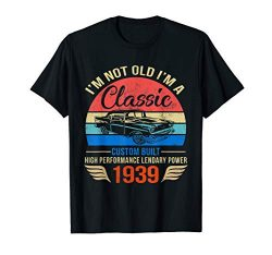 Classic 1939 shirt 80th Birthday Gift Ideas for Men Women