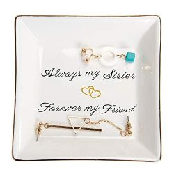 HOME SMILE Sister Gifts Trinket Dish -Always My Sister,Forover My Friend,Birthday Gifts for Sisters