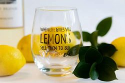 Funny wine glass 16oz stemless | When Life Gives You LEMONS Sell Them To Buy WINE | Unique gift  ...