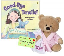 Ganz Get Well Soon Teddy Bear with a Pink Robe, Blankie for Girls with Good-Bye Tonsils Book Gif ...