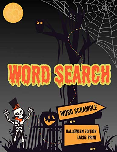 Word Search: Halloween Holiday Edition Puzzle Game Activity Book With Word Scramble Large Print  ...