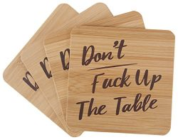 Don't Fuck Up The Table Bamboo Drink Coasters | Set of 4 with Holder | Funny Housewarming Gift
