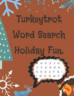 Turkey Trot Word Search Holiday Fun: Thanksgiving Word Search Large Print Puzzle Book. 100 Word  ...