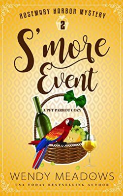 S'more Event: A Pet Parrot Cozy (Rosemary Harbor Mystery Book 2)