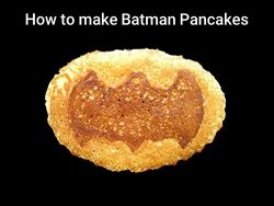 How to make Batman Pancakes