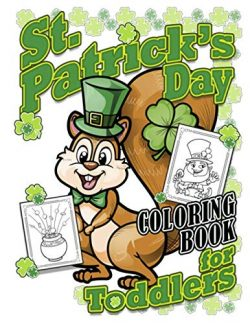 St. Patrick's Day Coloring Book For Toddlers: Fun & Easy Coloring Book Activity for To ...