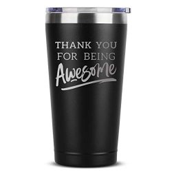 Thank You For Being Awesome – 16 oz Black Insulated Stainless Steel Tumbler w/Lid –  ...