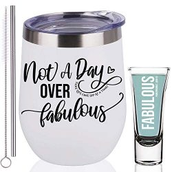 Not A Day Over Fabulous 12 oz Wine Tumbler Gifts for Coworkers Women, Friends Mug, Wine Gift Bas ...